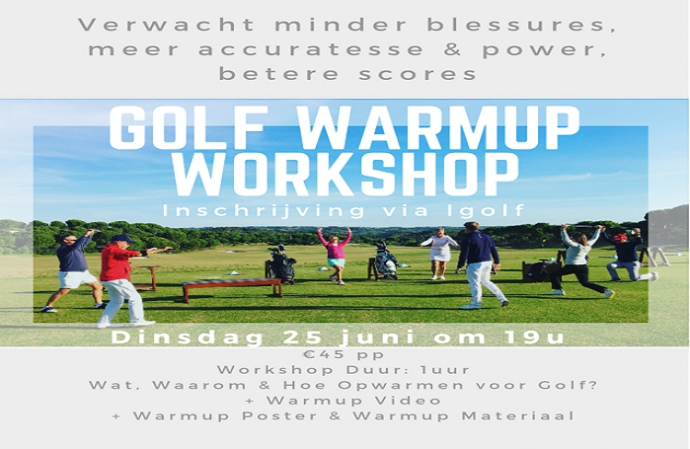 "Workshop ""Warm-up voor Golf"""
